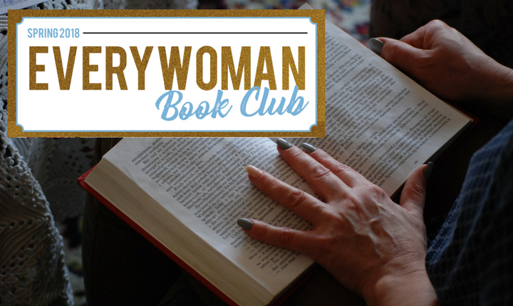 Spring 2018 EveryWoman Book Club