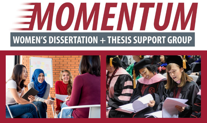 Momentum: Women's Dissertation and Thesis Support Group