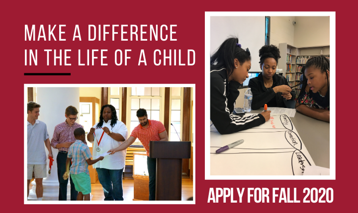 Make a Difference in the Life of a Child, Apply for Fall 2020