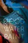 Book Cover: Blood, Water, Paint