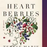 Book Cover: Heart Berries by Terese Marie Mailhot